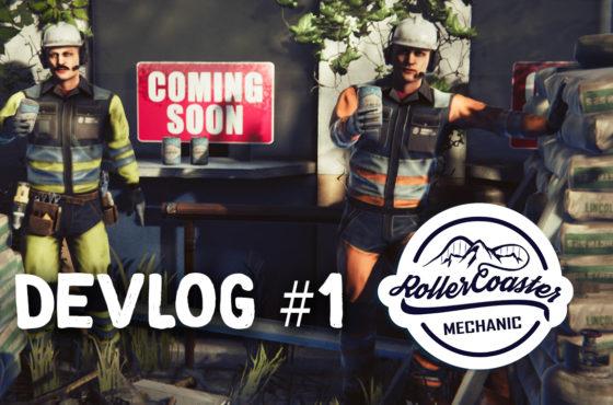 Rollercoaster Mechanic – devlog #1